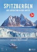 Spitzbergen - auf Expedition in der Arktis